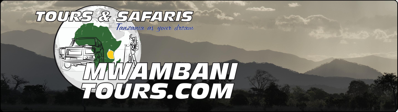 Mwambani tours & Safaris -- Tanzania as your dream